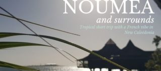 Noumea and surrounds in a nutshell (a coconut shell that is…)
