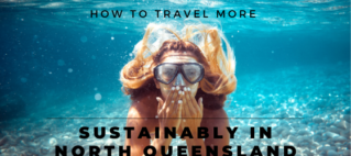 How to travel more sustainably in North Queensland