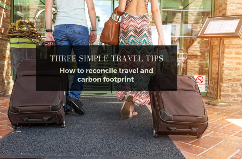 Travel tips to reduce your carbon footprint